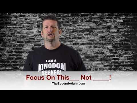Focus On What?  Kingdom Seekers #180
