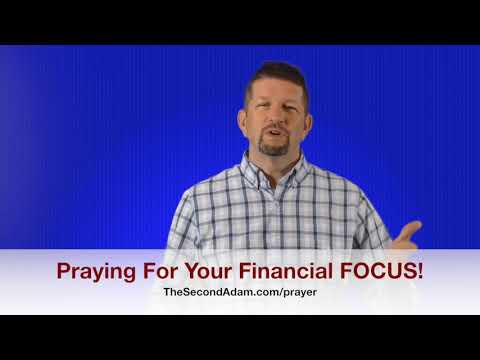 Prayer for your Financial FOCUS – Kingdom Seekers #184