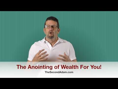 The Anointing of Wealth For You! Kingdom Seekers #177