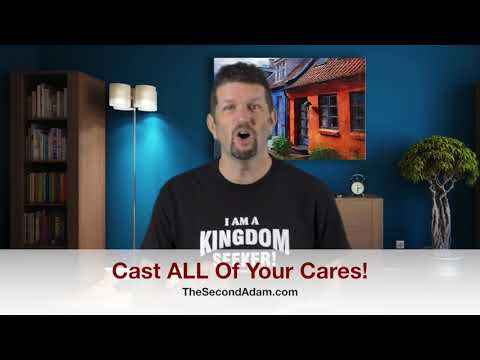 Cast Your Cares Upon The Lord! Kingdom Seekers #203