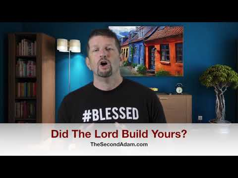 Did The Lord Build Yours? Kingdom Seekers #193