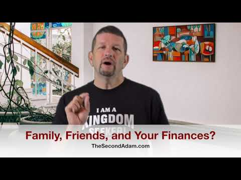 Family, Friends, and Your Money? Kingdom Seekers #208