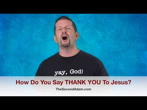 How To Say THANK YOU To Jesus! Kingdom Seekers #218