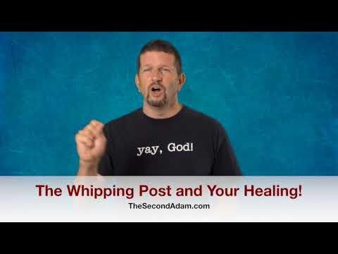 The Whipping Post, Jesus, and Your Healing! Kingdom Seekers #217