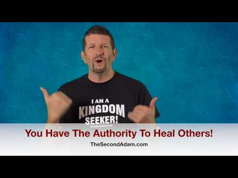 You Have The Authority To Heal! Kingdom Seekers #224