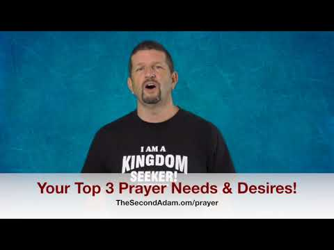 Your Top 3 Prayer Needs and Wants! Kingdom Seekers #213