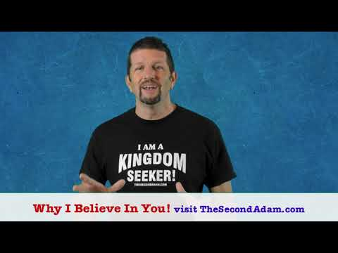 Why I Believe In You! Kingdom Seekers