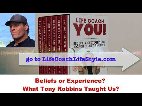 Beliefs or Experiences? What Did Tony Robbins Teach Us?