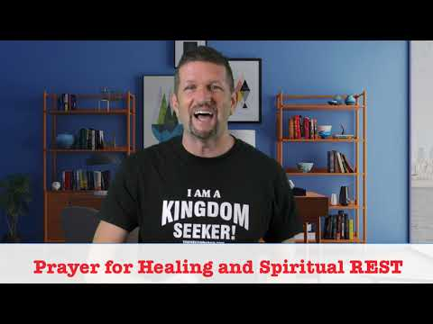 Prayer for Your Spiritual REST and HEALING!