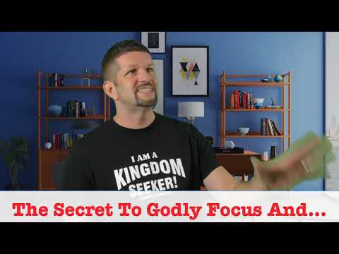 The SECRET To God Focus And…