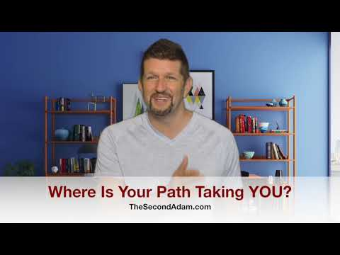 Where Is Your Path Taking You In God?