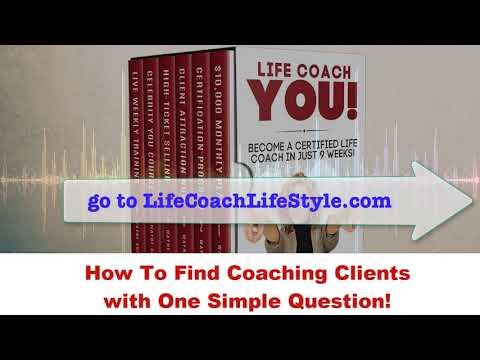 How To Find Coaching Clients with One Simple Question!