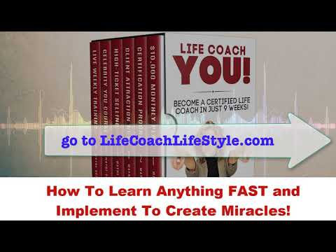 How To Learn Anything FAST and Implement To Create Miracles! Life Coach School