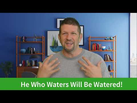 He Who Waters… Prophetic Insight