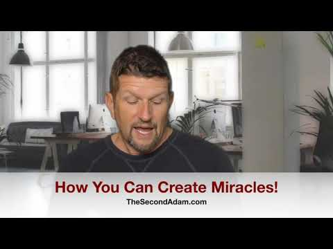 How To Create Miracles!