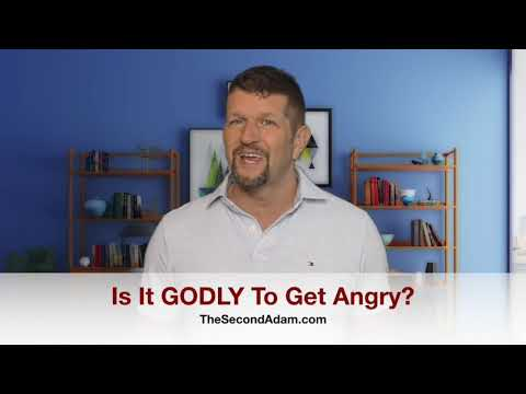 Is It GODLY to Get ANGRY?