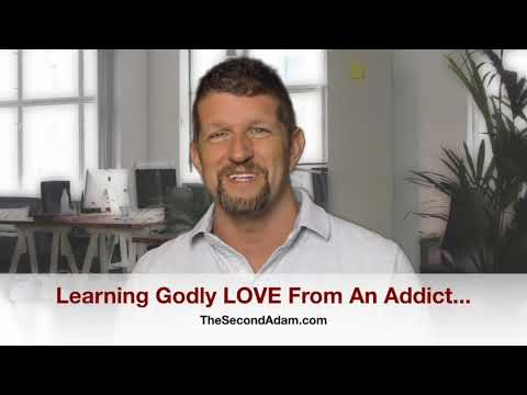 Learning GODLY Love From An Addict…