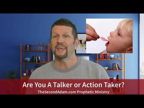Are You A Talker or Action Taker? Prophetic Ministry
