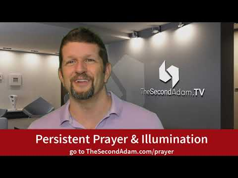 Persistent Prayer & Prophetic Illumination!