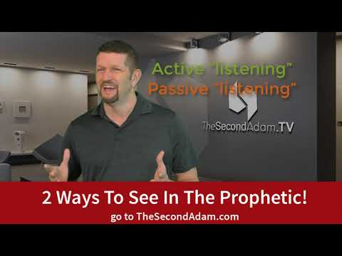 2 Ways To See In The Prophetic!