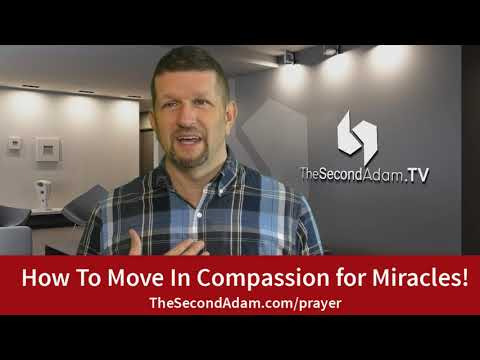 How To Move In Compassion for Miracles! Prophetic Church