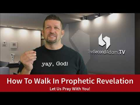 How To Walk In Prophetic Revelation!