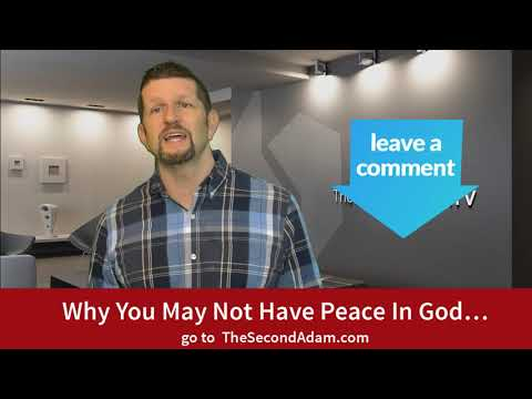 Why You May Not Have Peace In God…