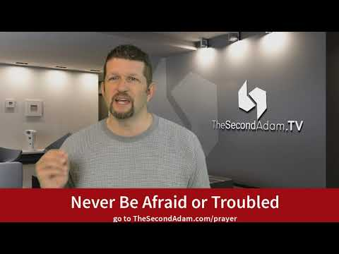 Never Be Afraid or Troubled- Jesus Talk