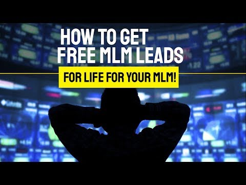 How to Get FREE MLM Leads For Life For Your Company! Network Marketing Leads