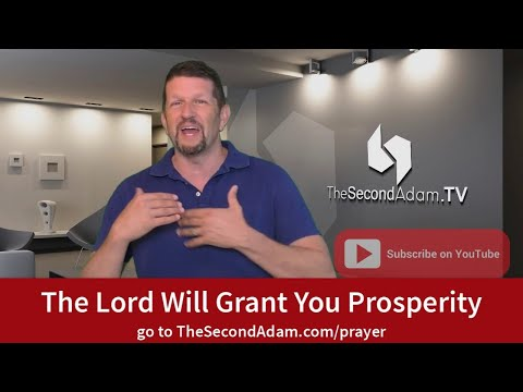 The Lord Will Grant You Prosperity!
